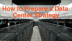 "Access a copy of the presentation ""How to Prepare a Data Center Strategy"" presented at the 2014 Data Center World Global Conference in Las Vegas!"