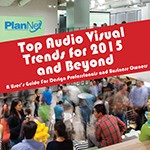 The Top Audio Visual Trends Guide for 2015 and Beyond