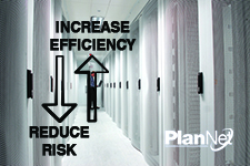 Increase Efficiency and Reduce Risk in the Data Center